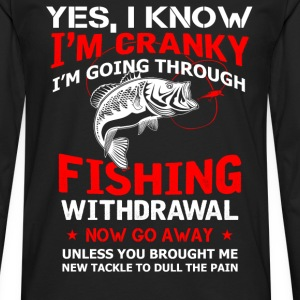Fisher - I know I'm cranky, now go away - Men's Premium Long Sleeve T-Shirt