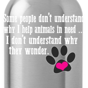 Animal lover - I don't understand why they wonder - Water Bottle