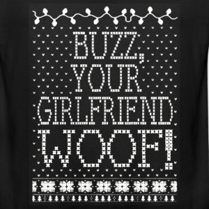 Buzz, your girlfriend woof! - Boyfriend t-shirt - Men's Premium Tank