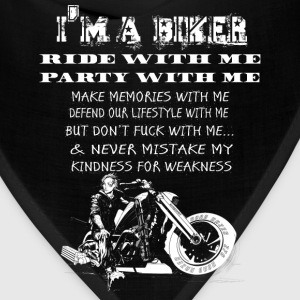 Biker - Never mistake my kindness for weakness - Bandana