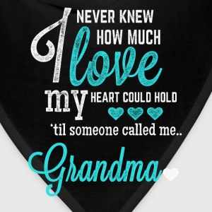 Grandma - I never knew how much I love - Bandana