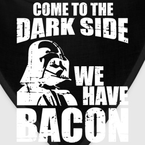 Bacon - Come to the dark side we have bacon tee - Bandana