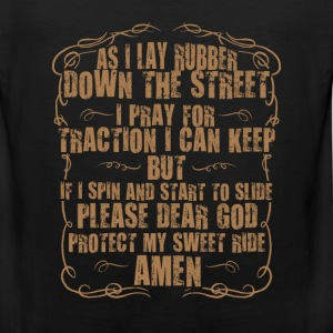 Bikers for christ - Dear god protect my sweet ride - Men's Premium Tank
