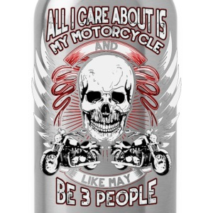 Motorcycle lover - All I care about - Water Bottle