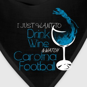 Carolina - Just want to drink wine awesome tee - Bandana
