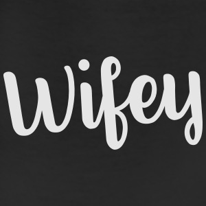 wifey T-Shirts - Leggings