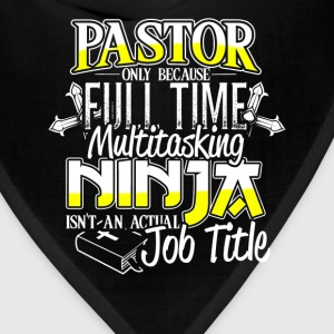 Pastor - Because multitasking ninja isn't a title - Bandana