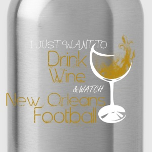 New orleans - Just want to drink wine awesome tee - Water Bottle