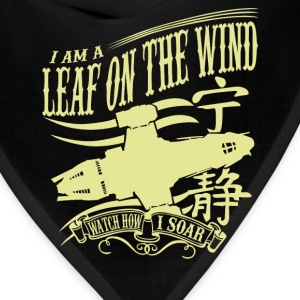 Serenity - I am a leaf on the wind awesome t-shi - Bandana