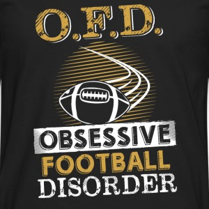OFD - Obsessive football disorder awesome tee - Men's Premium Long Sleeve T-Shirt