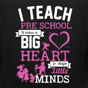 Teach Pre School Shirt - Men's Premium Tank
