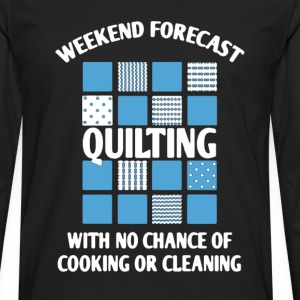 Weekend Forecast Quilting - Men's Premium Long Sleeve T-Shirt