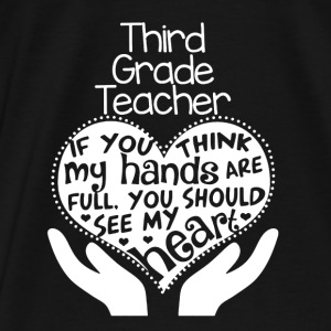 3rd Grade Teacher Shirts - Men's Premium T-Shirt