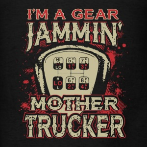 Gear Jammin Trucker - Men's T-Shirt