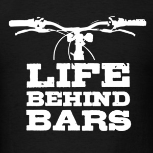 Life Behind Bars Biking - Men's T-Shirt