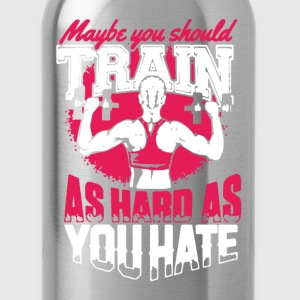 Lift Train As Hard - Water Bottle