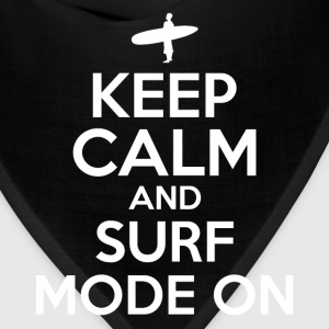 KEEP CALM SURF MODE ON - Bandana