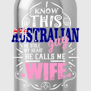 I Know This Australian Guy He Stole my Heart He Ca - Water Bottle