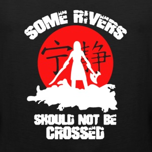 Some Rivers Should Not Be Crossed - Men's Premium Tank