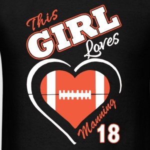 Loves Manning Shirt - Men's T-Shirt