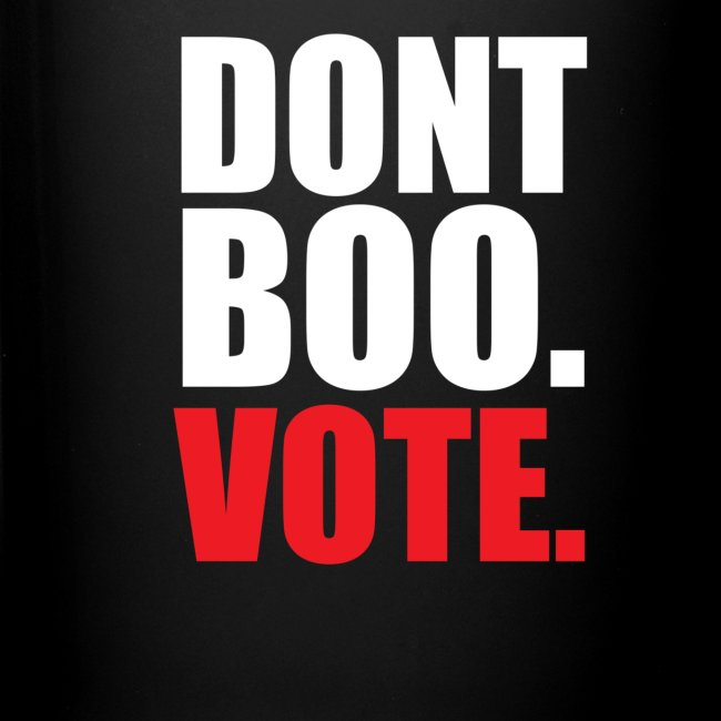 Obama Dont Boo Vote Deluxe Tee W