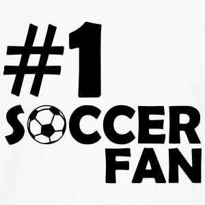 #1 SOCCER FAN (Number One) T-Shirts - Men's Premium Long Sleeve T-Shirt