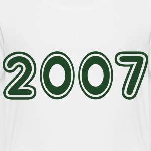2007, Numbers, Year, Year Of Birth Kids' Shirts - Toddler Premium T-Shirt