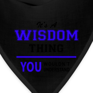 wisdom thing, you wouldn't understand T-Shirts - Bandana