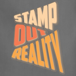 Stamp out Reality Hoodies - Adjustable Apron