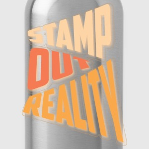 Stamp out Reality Hoodies - Water Bottle