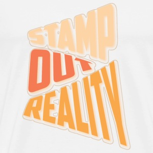 Stamp out Reality Buttons - Men's Premium T-Shirt