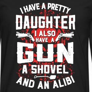 I Have A Pretty Daughter - Men's Premium Long Sleeve T-Shirt