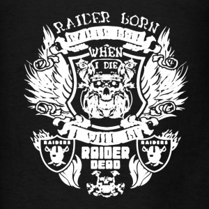 Raider Born Raider Bred - Men's T-Shirt
