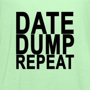 date_dump_repeat_ - Women's Flowy Tank Top by Bella