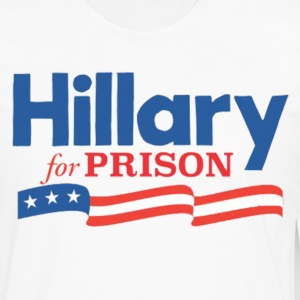 hillary for prison T-Shirts - Men's Premium Long Sleeve T-Shirt