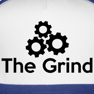 The Grind (Grinding Gears) T-Shirts - Trucker Cap