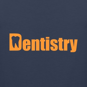 Dentistry (with tooth) - Men's Premium Tank