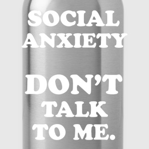 Social Anxiety Tanks - Water Bottle
