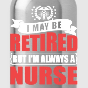 Retired Nurse Shirt - Water Bottle