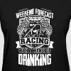 Racing And Drinking Shirt - Women's T-Shirt