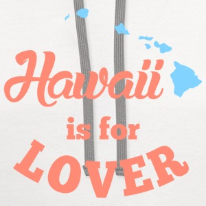 Hawaii Is For Lover T-Shirts - Contrast Hoodie