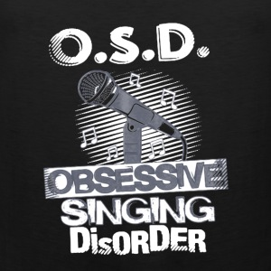 Obsessive Singing Disorder - Men's Premium Tank