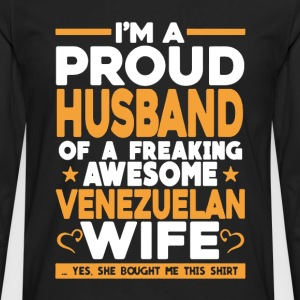 Proud Husband Of Venezuelan Wife - Men's Premium Long Sleeve T-Shirt