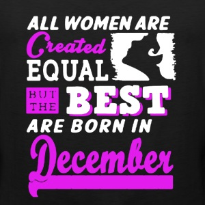 Best Women Born In December - Men's Premium Tank