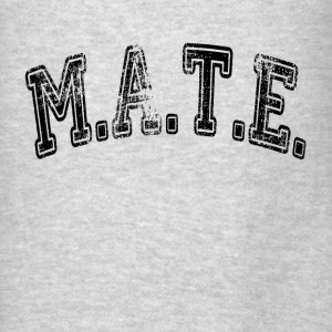 MATE Friend Buddy Hoodies - Men's T-Shirt