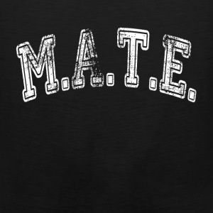 MATE Friend Buddy T-Shirts - Men's Premium Tank