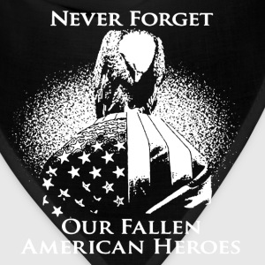 Never Forget Our Fallen American Heroes - Bandana