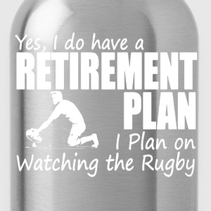 Retirement Plan On Watching Rugby - Water Bottle