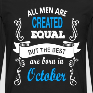 Best Men Born In October - Men's Premium Long Sleeve T-Shirt