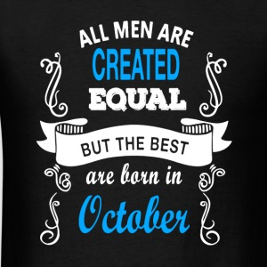 Best Men Born In October - Men's T-Shirt